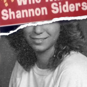 Who Killed Shannon Siders?