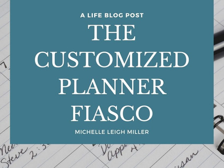 The Customized Planner Fiasco