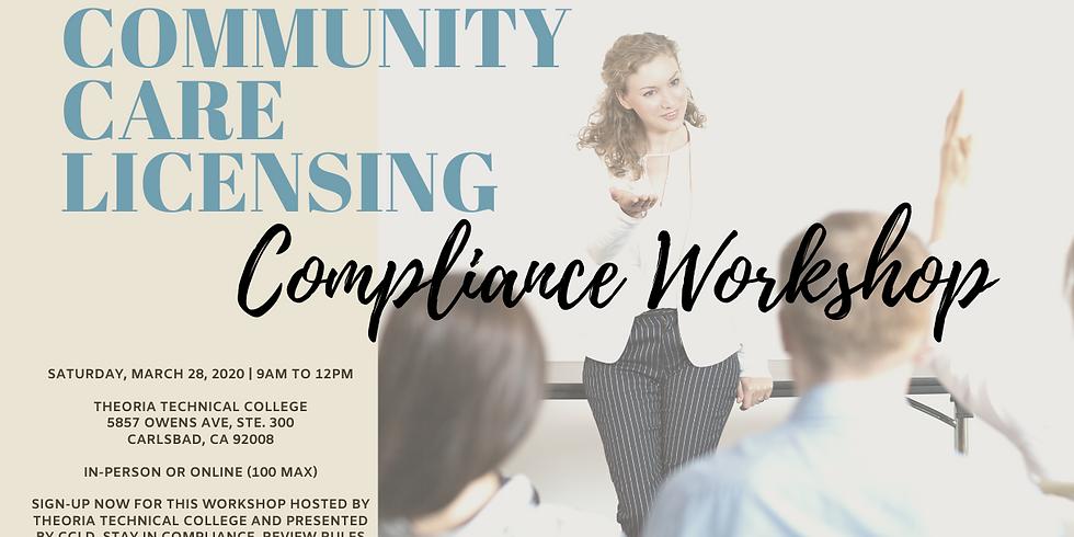 Community Care Licensing Division - Compliance Workshop