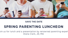 Spring Parenting Luncheon: POSTPONED Fall 2020
