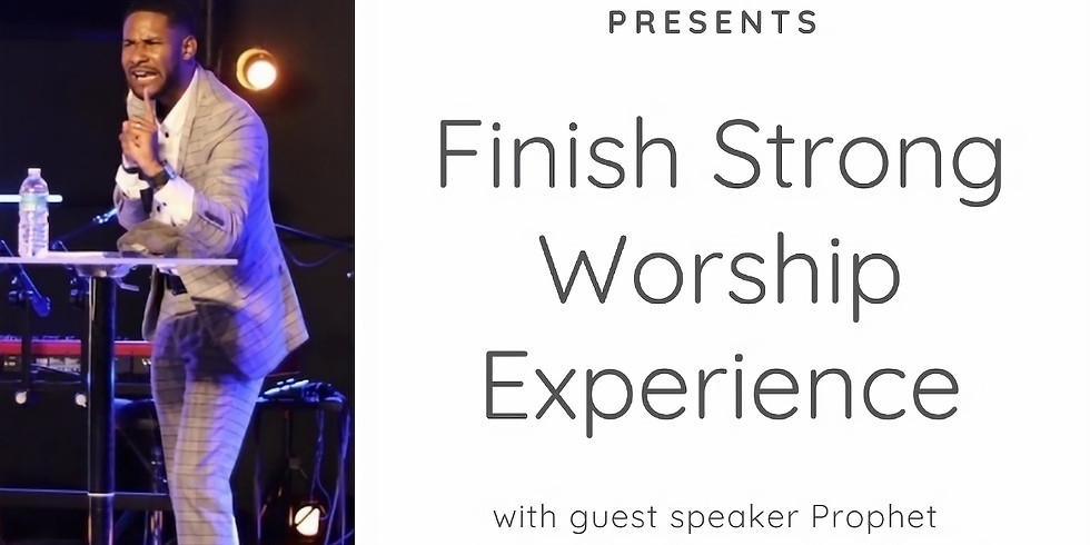 Finish Strong Worship Experience