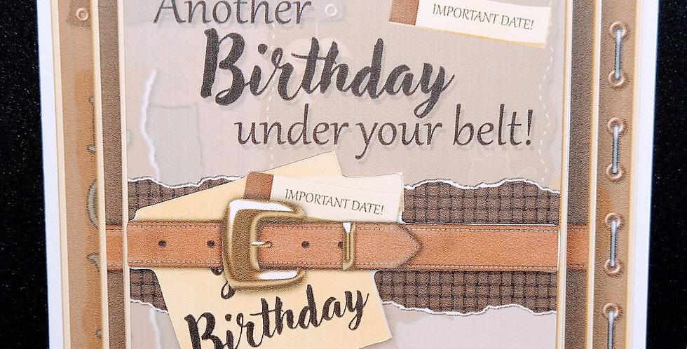 Another Birthday Under Your Belt 6x6 Card Various Recipients