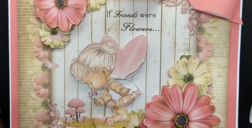 If Friends were flowers... 6x6 Birthday Card