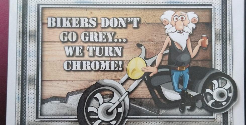 A5 Birthday Card Bikers Don't Go Grey