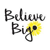 Believe Big.png