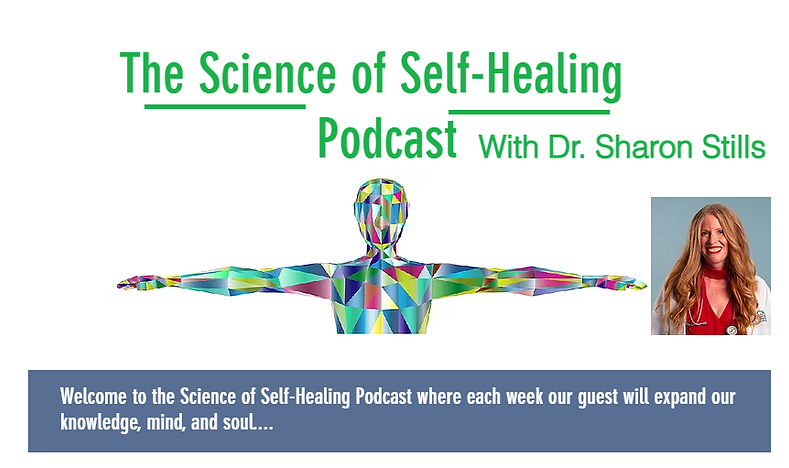 Science of Self Healing with Sharon Stil