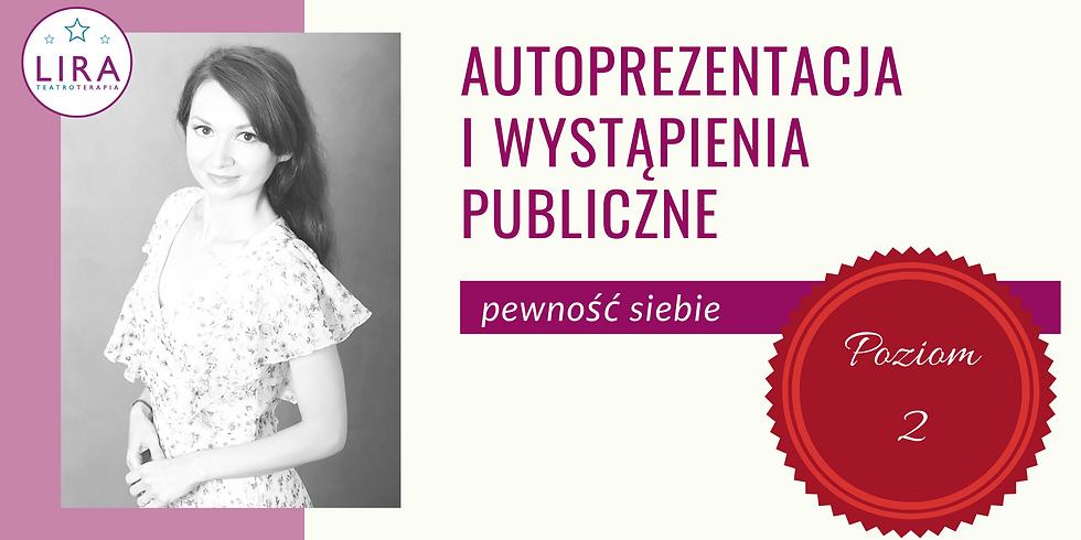 Autoprezentacja i wystąpienia publiczne - pewność siebie