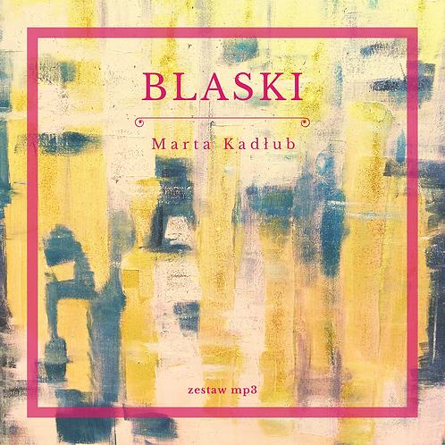 """""""Blaski"""" / zestaw mp3 - relaksacje, wizualizacje, medytacje."""