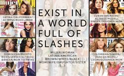 Hispanic women exist in a world full of slashes