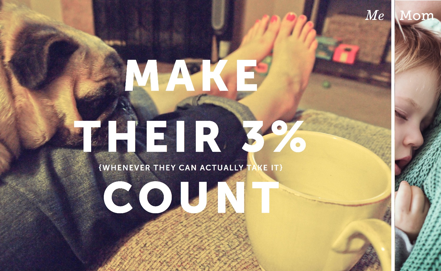 Make moms' 3% count