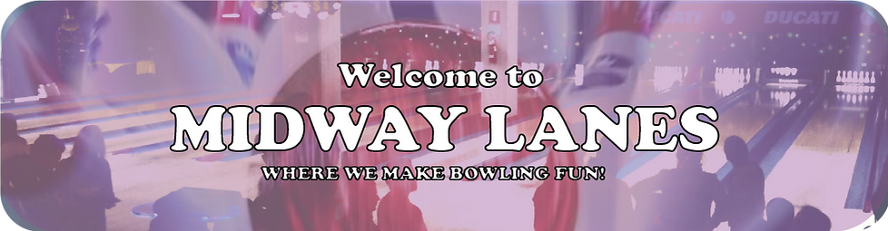 Welcome to Midway Lanes