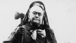 Carrie Nation, la dame à la hache
