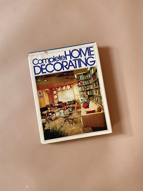 Complete Home Decorating Book