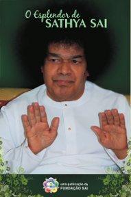O Esplendor de Sathya Sai Baba
