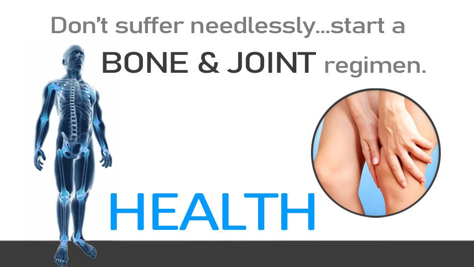 Don't suffer needlessly...start a bone & joint regimen.