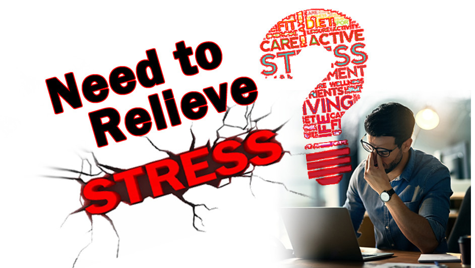 Need to Relieve Stress?