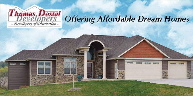 Offering  Affordable Dream Homes           Thomas Dostal  Developers