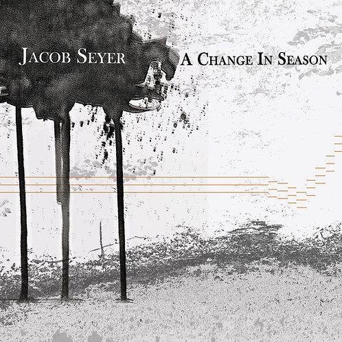 """""""A Change in Season""""- Debut EP (USA)"""