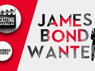 James Bond Wanted!!