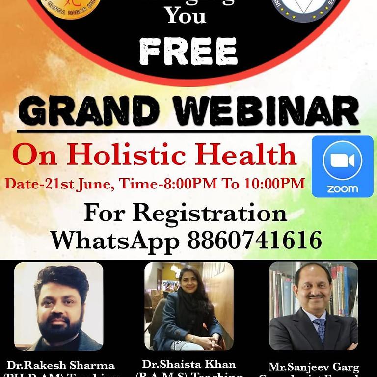 Grand Webinar on Holistic Health