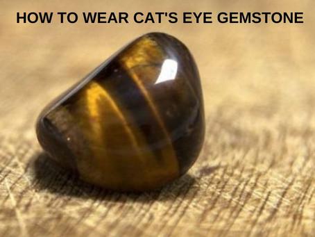HOW TO WEAR CAT'S EYE GEMSTONE