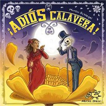 Adios Calavera!