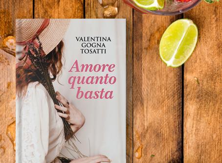 """""""Amore quanto basta"""" di Valentina Gogna Tosatti"""