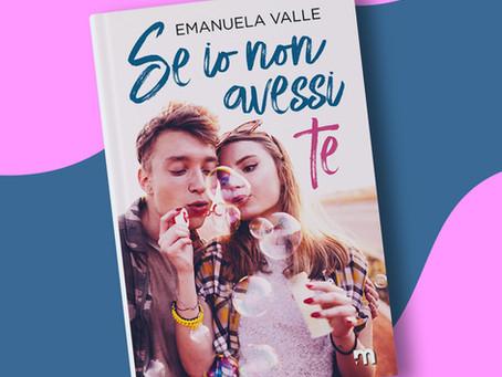 """""""Se io non avessi te"""" di Emanuela Valle"""