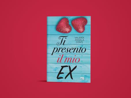 TI PRESENTO IL MIO EX di Valeria Angela Conti - cover reveal