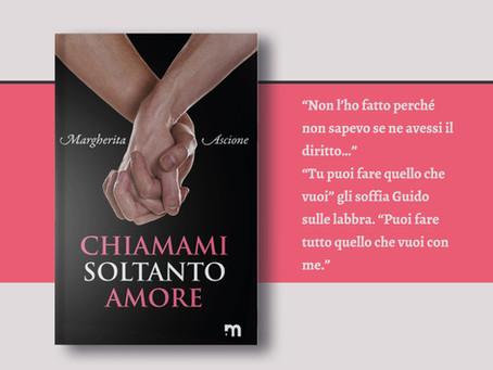 """""""Chiamami soltanto amore"""" di Margherita Ascione"""