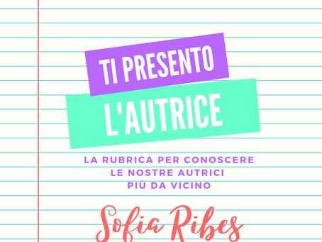 Ti presento l'autrice - Sofia Ribes