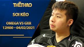 Kèo DOTA2, Omega vs GXR – Dota Pro Circuit 2021: Season 1 – Southeast Asia Lower Division