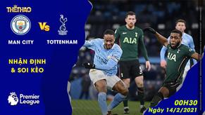 Soi kèo – Nhận định Man City vs Tottenham 0h30 ngày 14/2/2021
