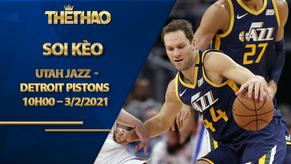 Kèo bóng rổ – Utah Jazz vs Detroit Pistons – 10h00 – 3/2/2021
