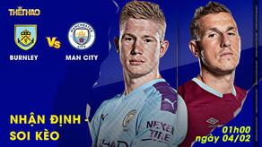 Nhận định – Soi kèo Burnley vs Man City 01h00 ngày 04/02