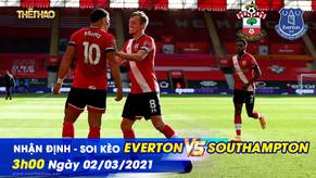 Soi kèo Everton vs Southampton 02/03/2021 – 3h00