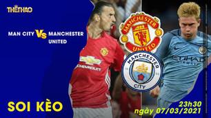 Soi kèo Man City vs Manchester United 23h30 – ngày 7-3-2021