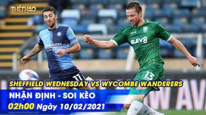 Soi kèo – Nhận định Sheffield Wednesday vs Wycombe Wanderers 02h00 ngày 10/02/2021