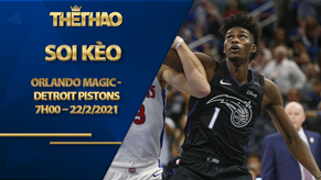 Kèo bóng rổ – Orlando Magic vs Detroit Pistons – 7h00 – 22/2/2021