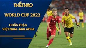 Vòng loại World Cup 2022: Hoãn trận Việt Nam - Malaysia