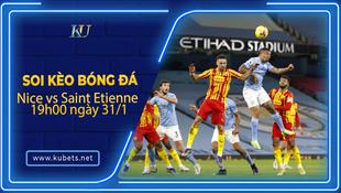 Kèo nhà cái Nice vs Saint Etienne, 19h00 ngày 31/1, Ligue 1