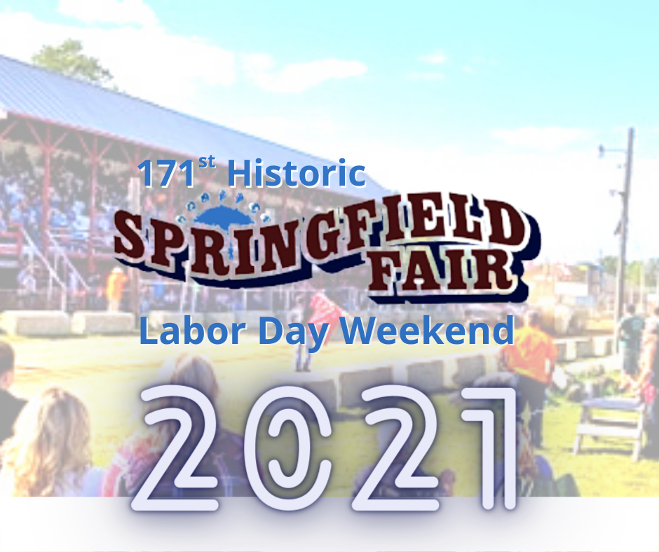 Springfield Fair will be held over labor day weekend 2021