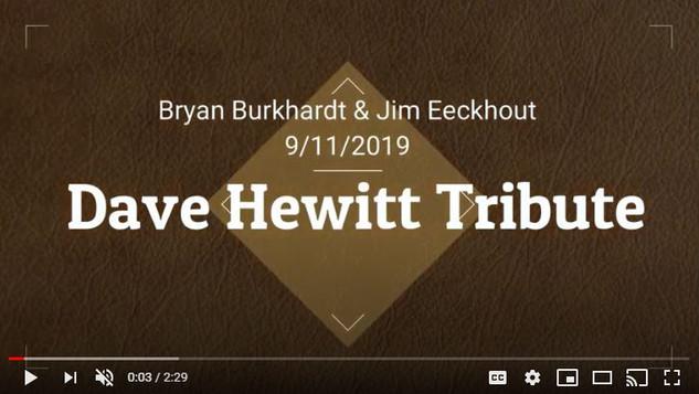 Dave Hewitt Tribute
