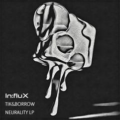 INFLUX 031 Neurality LP.jpg