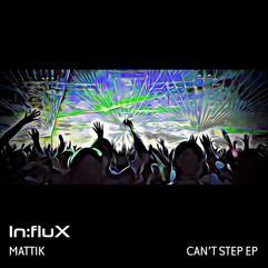 INFLUX 039 Can't Step EP.jpg