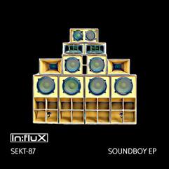 INFLUX 035 Soundboy EP.jpg