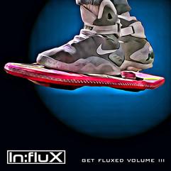 INFLUX 028 Get Fluxed Volume III.jpg
