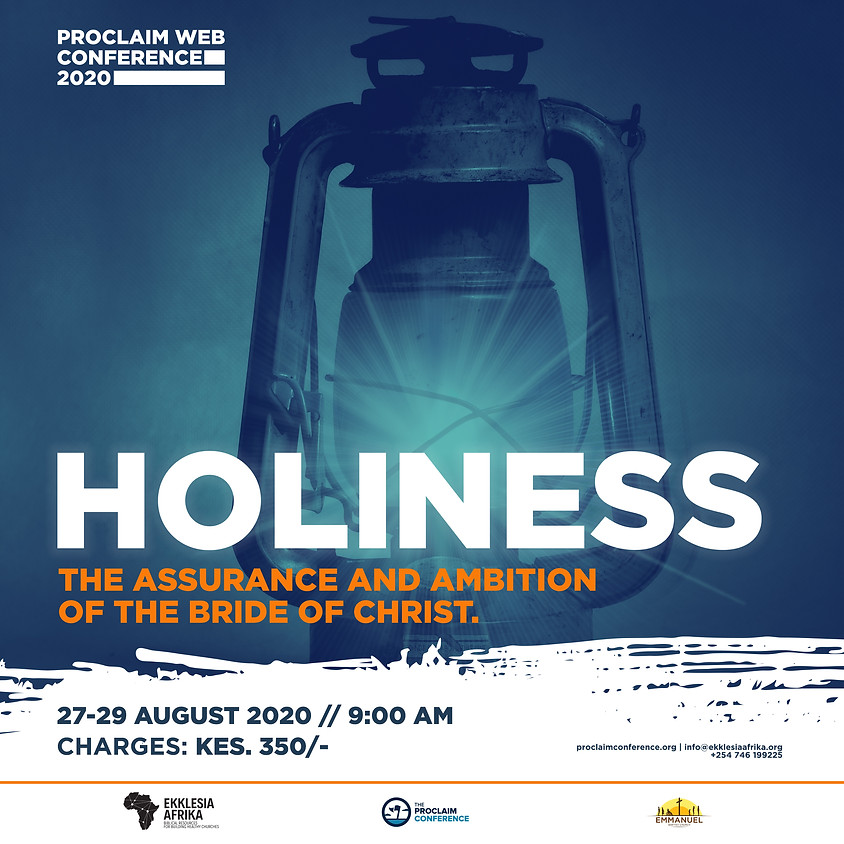 Proclaim Conference 2020: HOLINESS