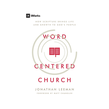 Word-Centered Church