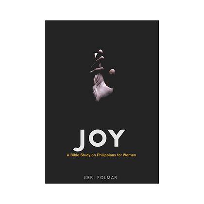 Joy: A Study on Philippians for Women